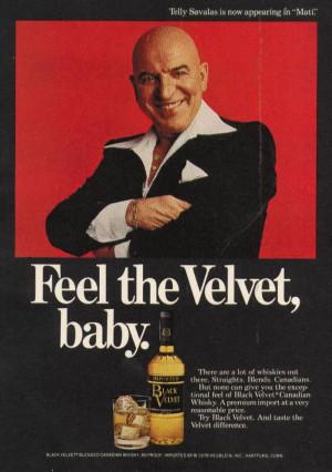 Легендарный актер Телли Савалас рекламирует виски Black Velvet